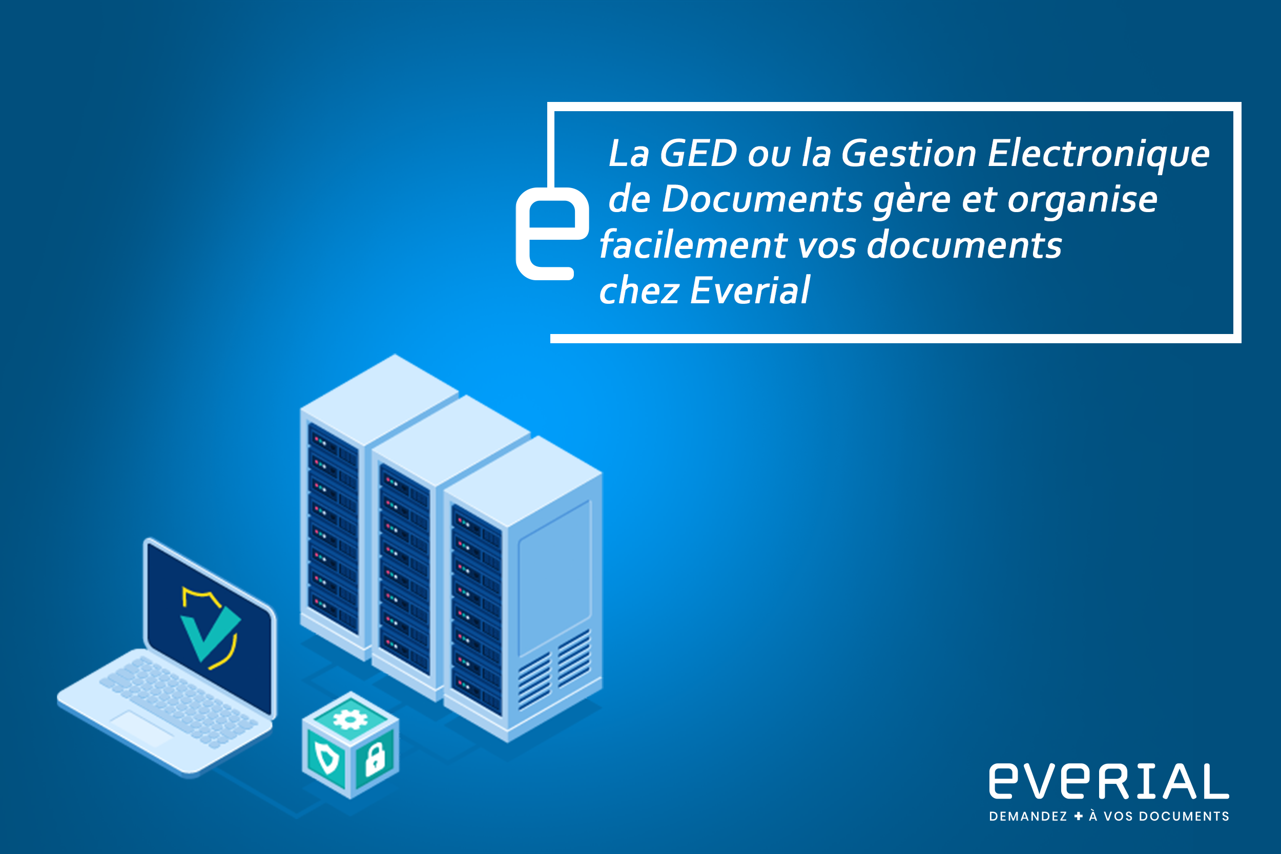 gestion_electronique_document_ged_everial